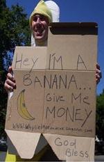 Panhandling Banana